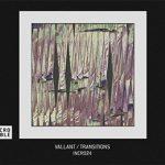 VALLANT - Transitions EP